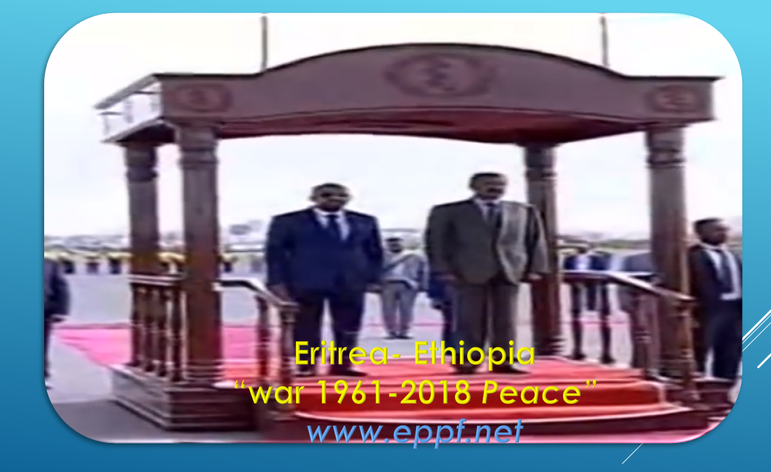 """Ethiopian new Premier in Asmara, could this brings a """"Lasting Peace and Justice for Eritrea & Ethiopia""""?"""